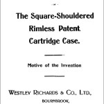 THE SQUARE-SHOULDERED RIMLESS PATENT CARTRIDGE CASE