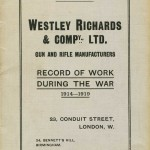 WESTLEY RICHARDS & Co. RECORD OF WORK DURING THE WAR  1914 - 1919.