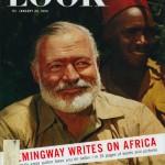 HEMINGWAY WRITES ON AFRICA. LOOK MAGAZINE 1954.