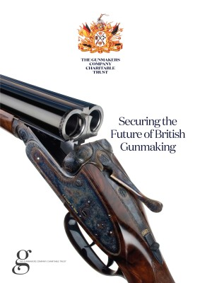Securing the Future of English Gunmaking. The Gunmakers Company Charitable Trust.