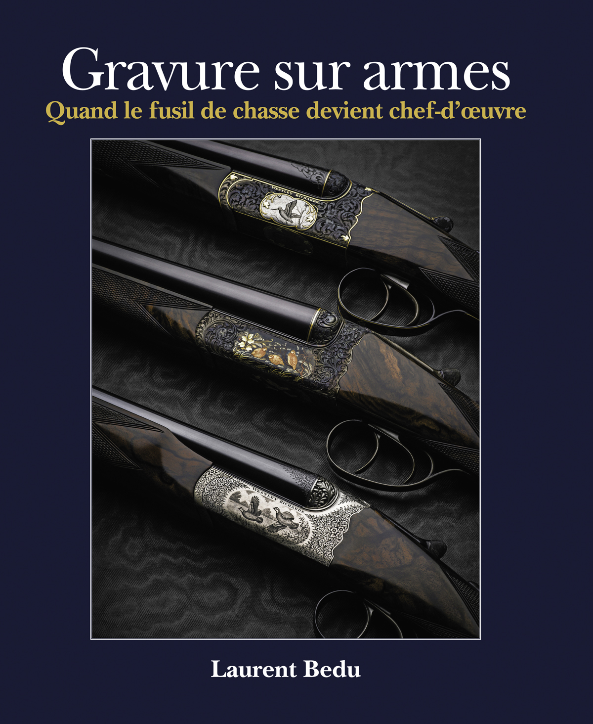 'Gravure sur Armes'. An Excellent New Book on Engraving by Laurent Bedu.