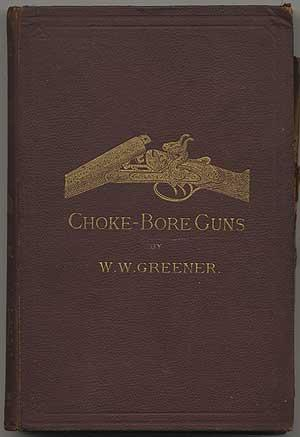 Choke Bore Guns