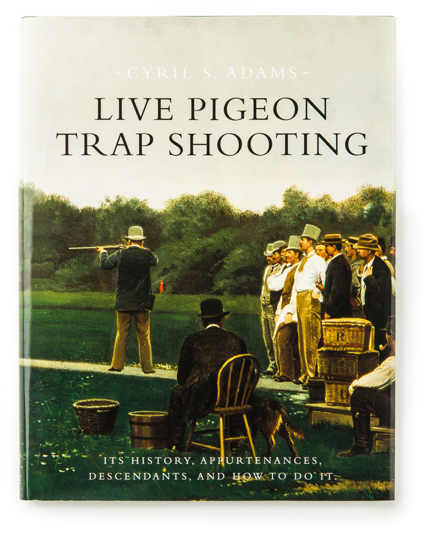 Live Pigeon Trap Shooting By C.S. Adams.