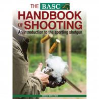 Sportsman Books The BASC Handbook of Shooting