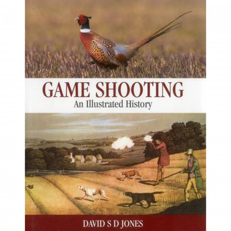 Sportsman Books Game Shooting - An Illustrated History